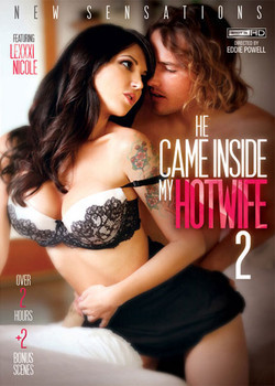 He Came Inside My Hotwife 2 XXX DVDRip x264-STARLETS
