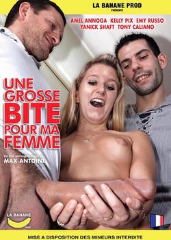 Une Grosse Bite Pour ma Femme (2015/720p)